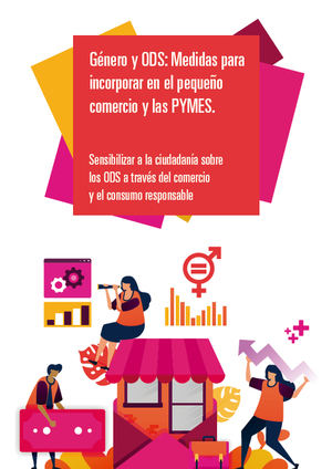 Fundación Copade y Unimos lanzan guía de medidas para incorporar el enfoque de género y ODS en los pequeños comercios y PYMES españolas