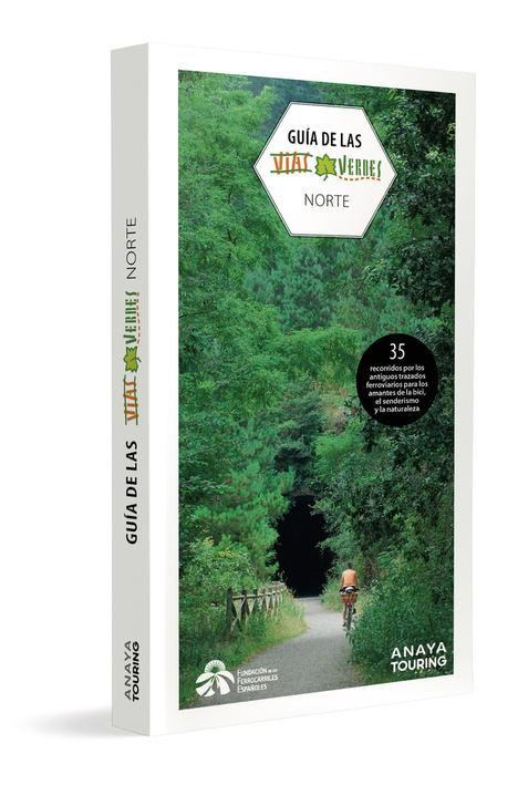 Guía de las Vías Verdes del Norte de España