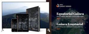 Guinea Ecuatorial lanzará su visión sobre la transición energética post-COVID a través de un reportaje y película