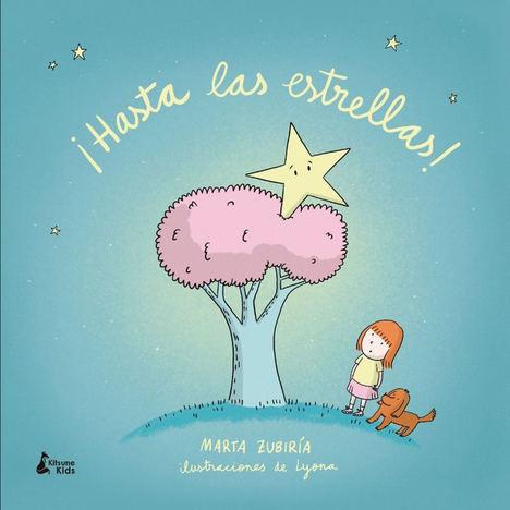 ¡Hasta las estrellas! de Marta Zubiría y Lyona