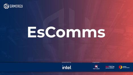 Más de 600 profesionales asistieron a EsComms, las conferencias sobre comunicación en esports en GAMERGY by Intel