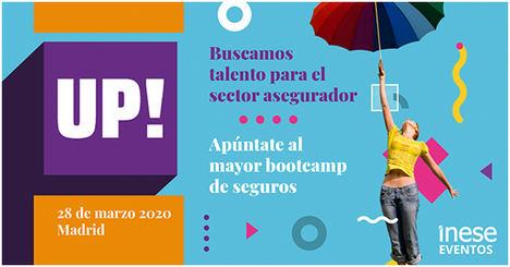 INESE lanza la segunda edición de UP! Bootcamp, el mayor evento para buscar talento en el sector seguros