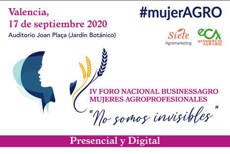 Valencia acogerá la celebración del IV Foro Nacional Business AGRO Mujeres Agroprofesionales