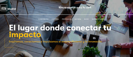 "Impact Hub Madrid presenta la ""Impacteca"", la biblioteca digital de impacto"