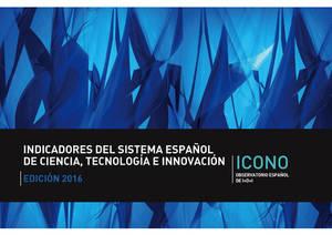 """El Observatorio Español de I+D+i publica la edición 2016 del libro """"Indicadores del Sistema Español de Ciencia, Tecnología e Innovación"""""""
