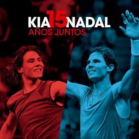 Rafa Nadal y Kia 15 años juntos