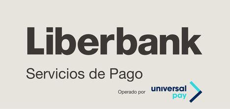 UniversalPay y Liberbank se alían para ofrecer a los comercios mejores servicios de pago