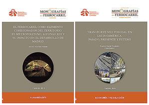 """Dos nuevos títulos en la Colección """"Monografías del ferrocarril"""" que edita la Fundación de los Ferrocarriles Españoles"""
