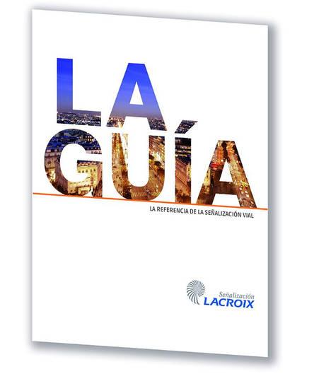 Lacroix edita nueva Guía Catálogo de señalización vial