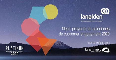 Lanalden recibe con Bainet el premio al Mejor Proyecto a la Innovación Tecnológica en Customer Engagement