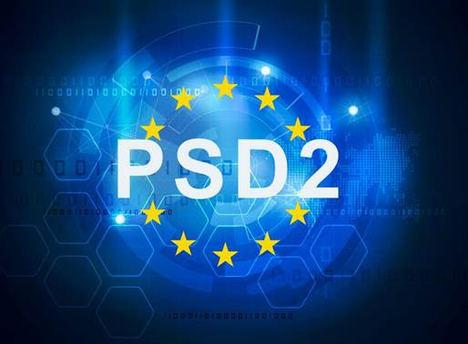 La nueva regulación europea PSD2 supone un punto de Inflexión para el modelo de negocio de los bancos