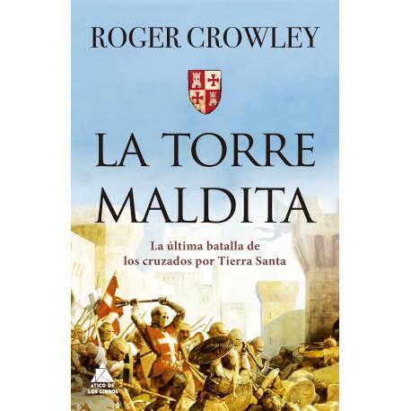 La torre Maldita, de Roger Crowley
