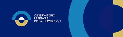 Lefebvre reafirma su apuesta por la innovación en el sector jurídico con la creación del Observatorio de la Innovación