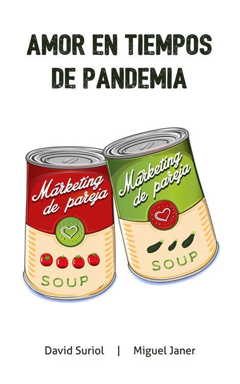 Amor en tiempos de pandemia de David Suriol y Miguel Janer