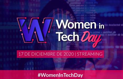 Llega Women In Tech Day, el evento de las mujeres expertas en tecnología e innovación