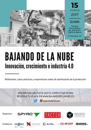 """Los grandes retos para la empresa vasca en el ámbito de la Industria 4.0, se analizan en la jornada empresarial """"Bajando de la Nube"""""""