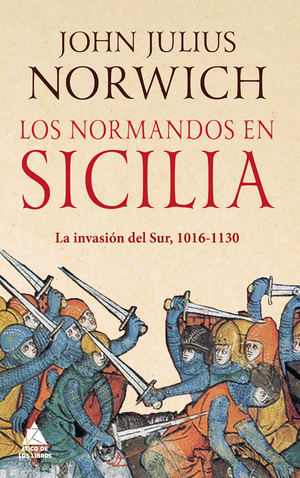 Los normandos de Sicilia de John Julius Norwich