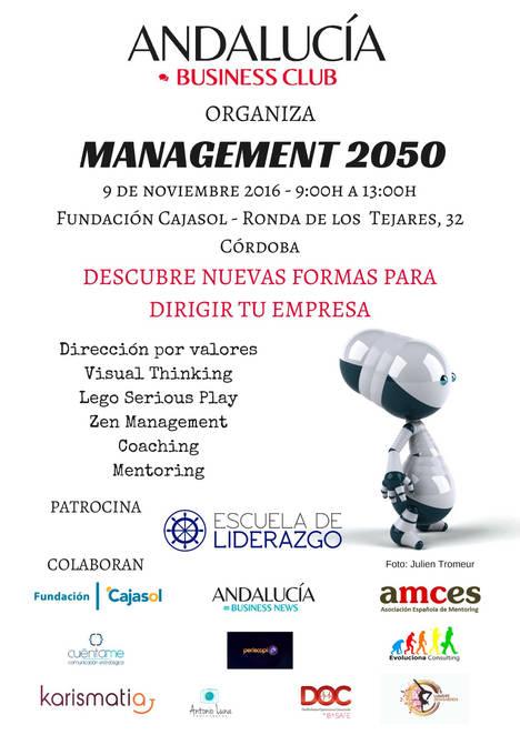 El encuentro Management 2050, de la Andalucía Business Club, apuesta por la innovación en las empresas
