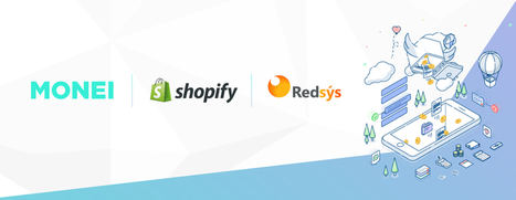 La pasarela de pagos MONEI conecta Shopify con todos los bancos españoles gracias a un acuerdo con Redsys