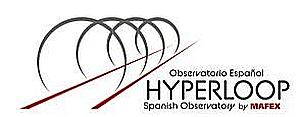 Mafex impulsa el tren del futuro a través de la creación del Observatorio Español para Hyperloop (Spanish Hyperloop Observatory)