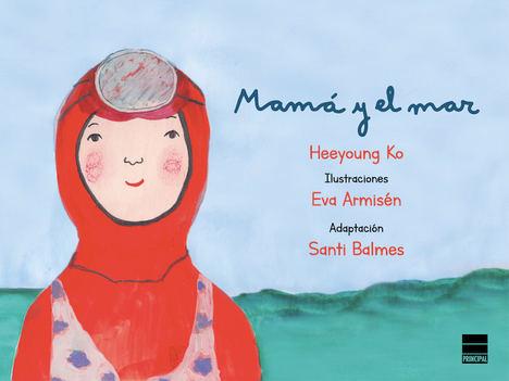 Mamá y el mar, de Heeyoung Ko