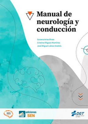 """La SEN y la DGT publican el """"Manual de Neurología y Conducción"""""""