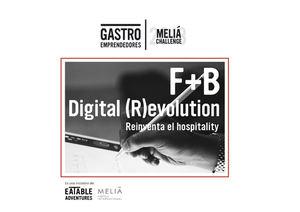 Meliá Hotels International y Eatable Adventures lanzan un concurso de innovación para startups en Food & Beverage