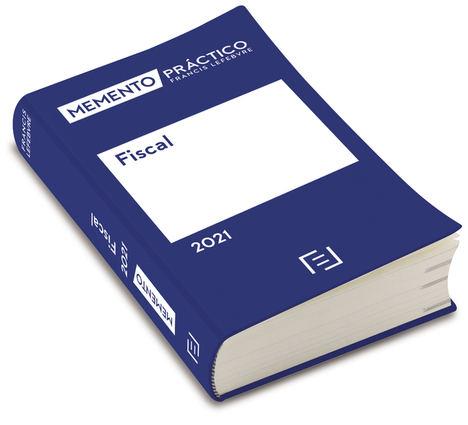Memento Fiscal 2021, la referencia clave para analizar la fiscalidad post covid en España