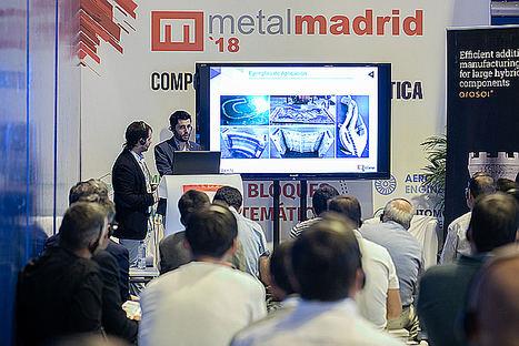 Metalmadrid incorpora un nuevo espacio dedicado a la fabricación aditiva