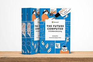 Microsoft presenta el libro 'The Future Computed: AI and Manufacturing'