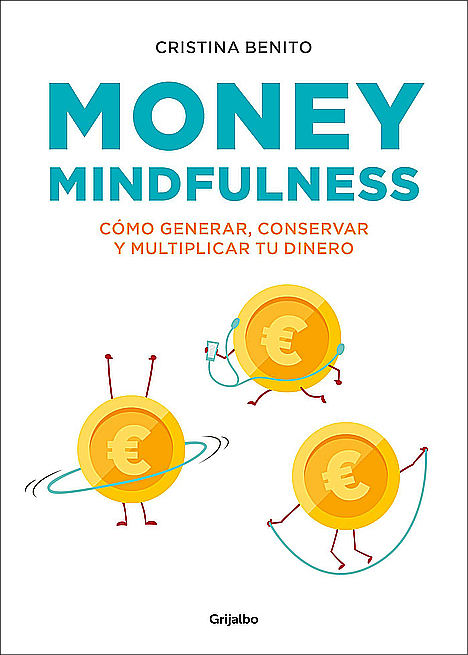 Money Mindfulness, de Cristina Benito