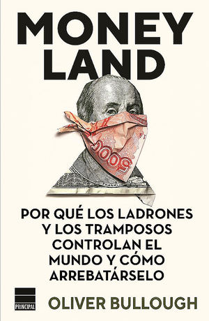 Moneyland, de Oliver Bullough