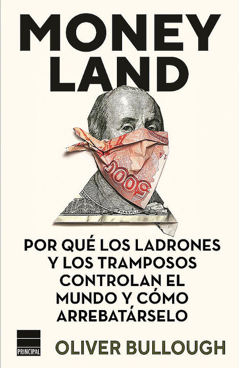 Moneyland, de Oliver Bullough