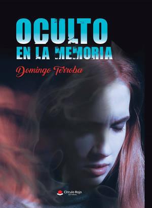 """Domingo Terroba publica su tercer libro """"Oculto en la memoria"""""""