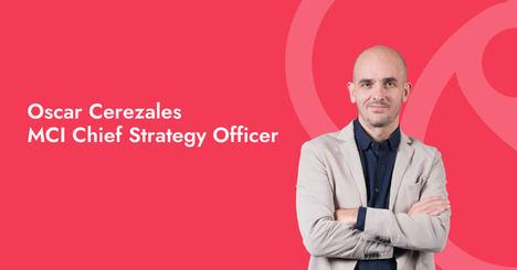 MCI nombra a Óscar Cerezales como Chief Strategy Officer (CSO)