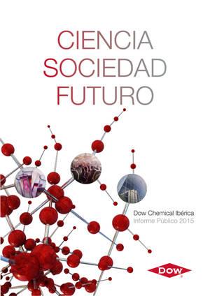 """""""Ciencia, Sociedad y Futuro"""": Dow lanza su Informe Público 2015"""