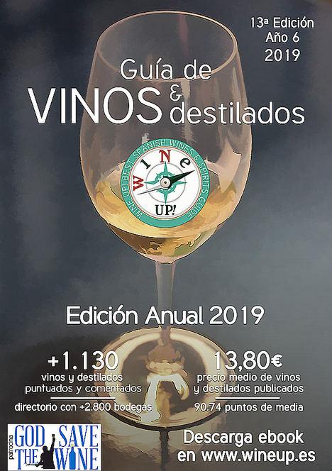 La sexta edición de la guía Wine Up! 2019 apunta la mejora de la calidad y aumento de precio en los vinos españoles