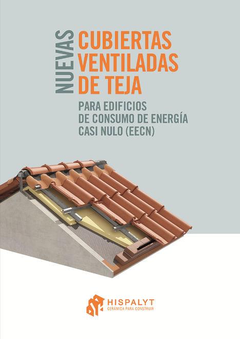 Hispalyt y el Gremi de Rajolers editan nuevas publicaciones técnicas sobre diseño y ejecución de cubiertas cerámicas