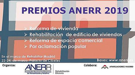La Asociación Nacional de Empresas de Rehabilitación y Reforma convoca una nueva edición de los Premios ANERR en REHABITAR MADRID 2019