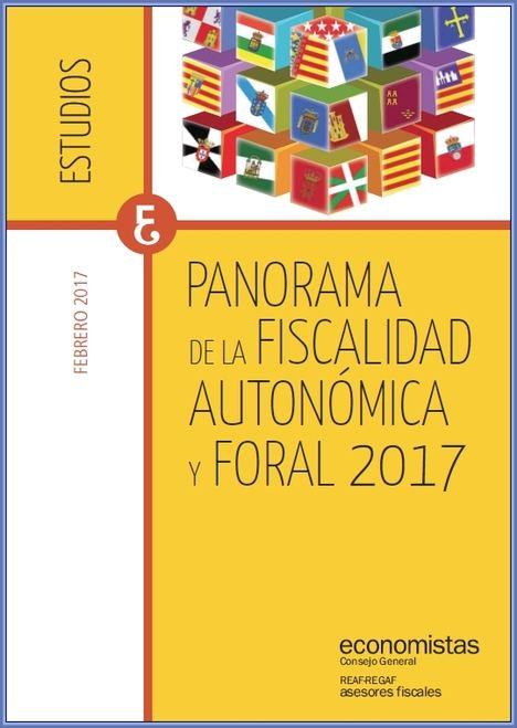Panorama de la Fiscalidad Autonómica y Foral 2017.