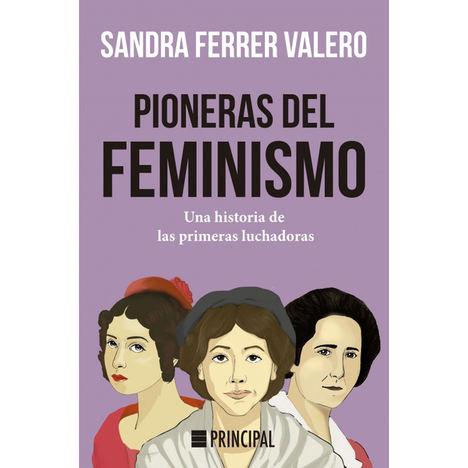 Pioneras del feminismo, de Sandra Ferrer Valero