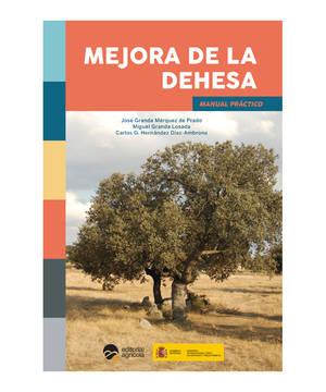 """""""Mejora de la Dehesa"""", el manual referente de un ecosistema único"""