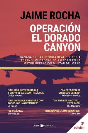 Operación El Dorado Canyon, la historia del espía español que puso en jaque al dictador Gadafi