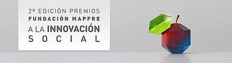 Más de 230 innovadores de Latinoamérica y Europa se presentan a la II Edición de los Premios Fundación MAPFRE a la Innovación Social