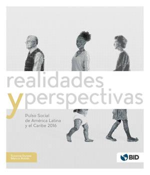 Pulso social de América Latina y el Caribe 2016: Realidades y perspectivas