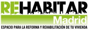 REHABITAR MADRID 2019 conectará al usuario final con las nuevas soluciones de reforma y rehabilitación