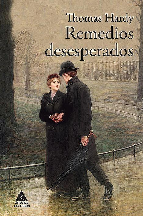 Remedios desesperados de Thomas Hardy