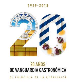 20 años de vanguardia gastronómica. El principio de la revolución