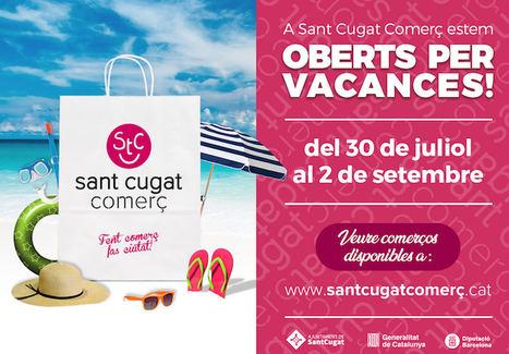 Sant Cugat Comerç recomienda abrir en agosto y presenta el directorio comercial 'Oberts per vacances'