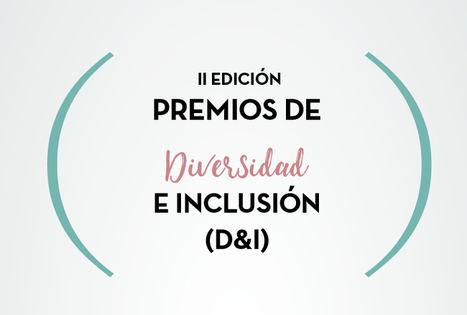 Se abre convocatoria de los II Premios de Diversidad e Inclusión (D&I)